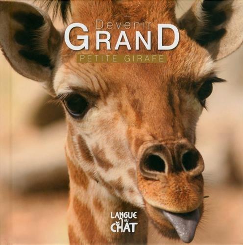 9782806306074: Devenir grand - Petite girafe