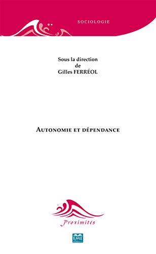 9782806601636: autonomie et dependance