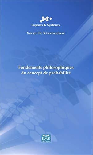 9782806601957: fondements philosophiques du concept de probabilité