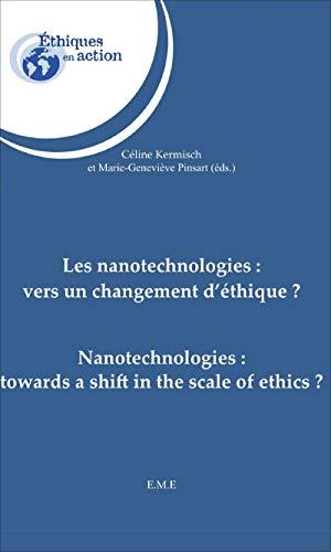 9782806603159: Les nanotechnologies : vers un changement d'éthique ?