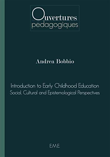 Introduction to Early Childhood Education: Bobbio Andrea