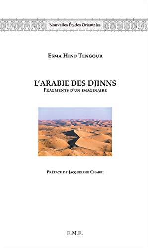 L'Arabie des Djinns: Tengour Esma Hind