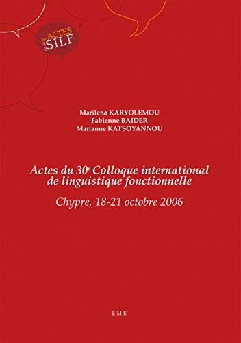 Actes du 30e Colloque international de linguistique: Baider... Karyolemou