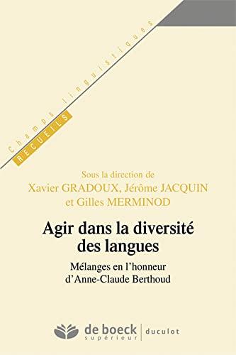 AGIR DANS LA DIVERSITE DES LANGUES: GRADOUX JACQUIN MERM