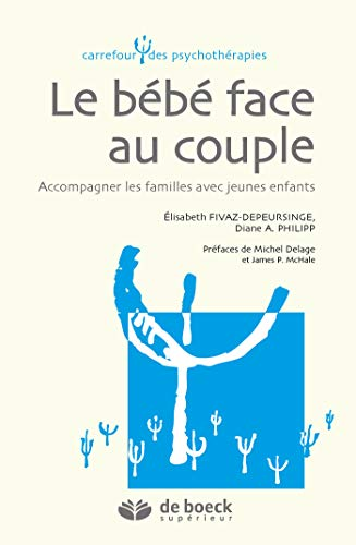 BEBE FACE AU COUPLE -LE- 1RE ED 2016: FIVAZ DEPEURSINGE