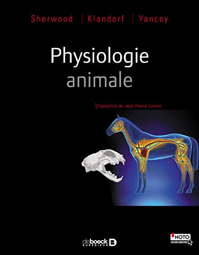 Physiologie animale: Lauralee Sherwood; Hillar
