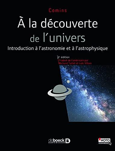 A LA DECOUVERTE DE L UNIVERS 2E ED: COMINS -NED 2016-