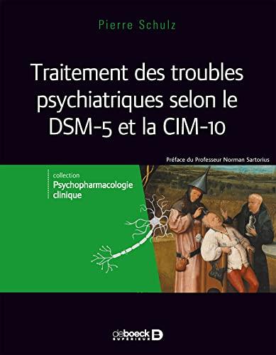 9782807303065: Traitement des troubles psychiatriques selon le dsm 5 et la cim-10
