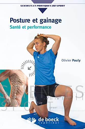 9782807305373: Posture et gainage : Santé et performance