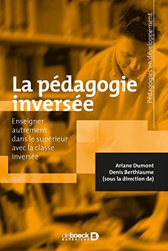 PEDAGOGIE INVERSEE -LA-: DUMONT ARIANE