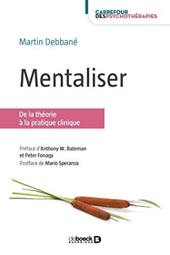 9782807315150: Mentaliser : De la théorie à la pratique clinique