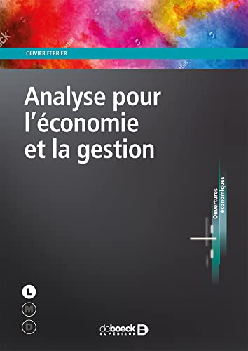 9782807315501: Analyse pour l'économie et la gestion