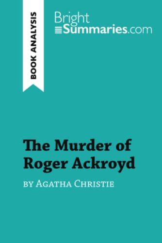 9782808017213: The Murder of Roger Ackroyd by Agatha Christie (Book Analysis): Detailed Summary, Analysis and Reading Guide