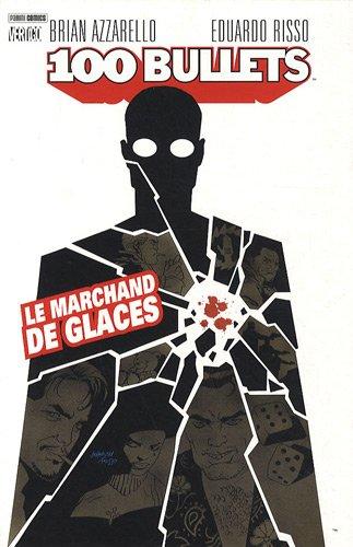 9782809405965: 100 Bullets, Tome 2 : Le marchand de glaces