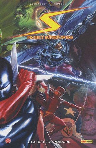 Project super power, Tome 1 : La: Alex Ross; Jim