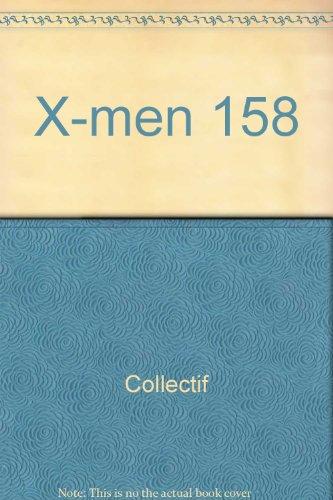 9782809413120: X-men 158