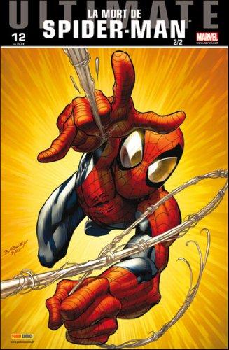 9782809424010: Ultimate spider-man v2 n 12 la mort de Spider-Man