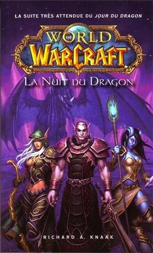 9782809426427: WORLD OF WARCRAFT - LA NUIT DU DRAGON (PA.BLIZZARD POC)