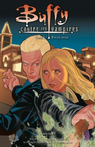 9782809427332: Buffy contre les vampires, Saison 9 Tome 2 : Toute seule