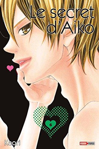 9782809431872: Le secret d'Aiko, Tome 6 :