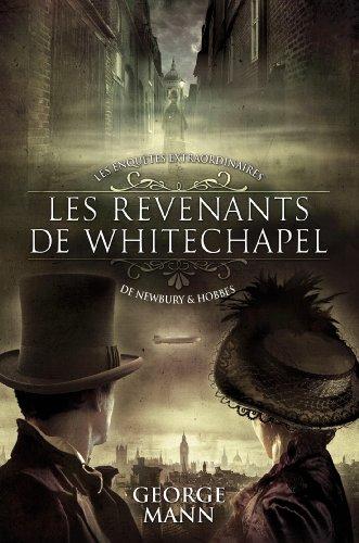 9782809434583: Les enquêtes extraordinaires de Newbury & Hobbes, Tome 1 : Les revenants de Whitechapel