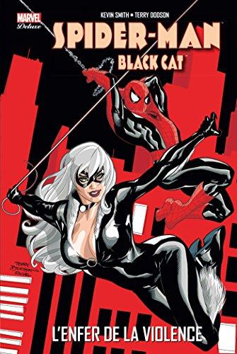 SPIDER-MAN BLACK CAT : L'ENFER DE LA VIOLENCE: SMITH KEVIN