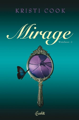 Winterhavent t02 : mirage: Kristi Cook