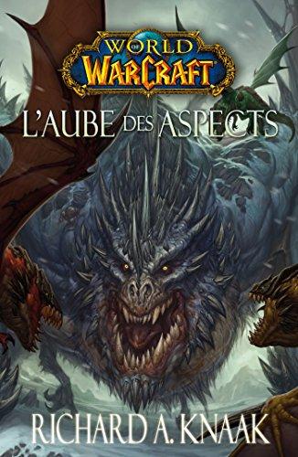 9782809436501: WORLD OF WARCRAFT : L'AUBE DES ASPECTS (PA.BLIZZARD GDF)