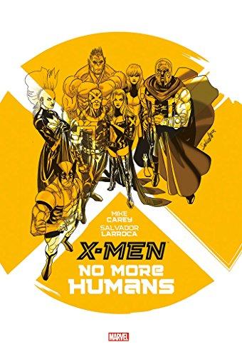 9782809441154: X-MEN : NO MORE HUMANS (PAN.MAR.GRAPH.N)