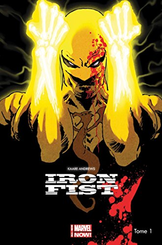 9782809449051: IRON FIST ALL NEW MARVEL NOW T01