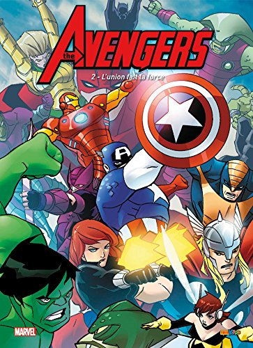 AVENGERS T.02 : L'UNION FAIT LA FORCE: COLLECTIF
