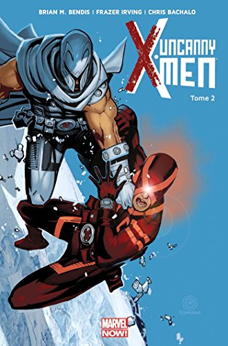UNCANNY X-MEN T.02 : BRISÉS: BENDIS BRIAN MICHAEL