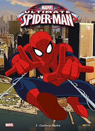 9782809450859: ULTIMATE SPIDER-MAN T03 : CONTRE LA MONTRE