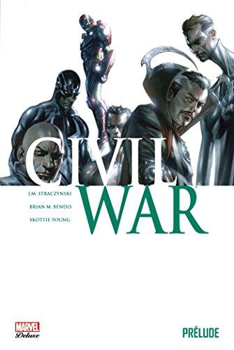 CIVIL WAR : PRÉLUDE: COLLECTIF