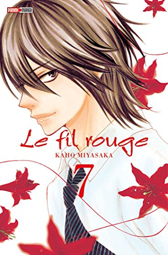 FIL ROUGE (LE) T.07: MIYASAKA KAHO
