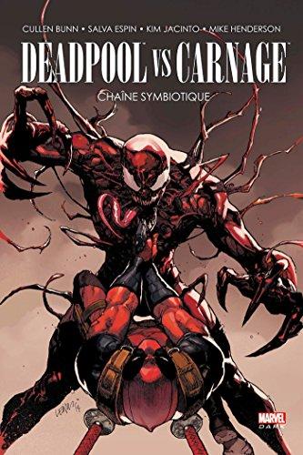 9782809457155: Deadpool vs Carnage : Chaîne symbiotique