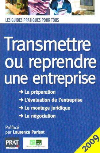 9782809500707: Transmettre ou reprendre une entreprise (Les guides pratiques pour tous)