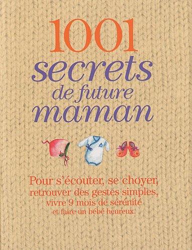 9782809501780: 1001 Secrets de future maman