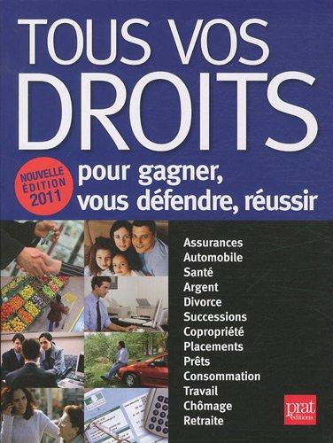 9782809502015: tous vos droits pour gagner, se défendre, réussir (édition 2011)