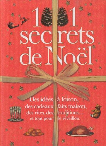 9782809502046: 1001 secrets de Noël (French Edition)
