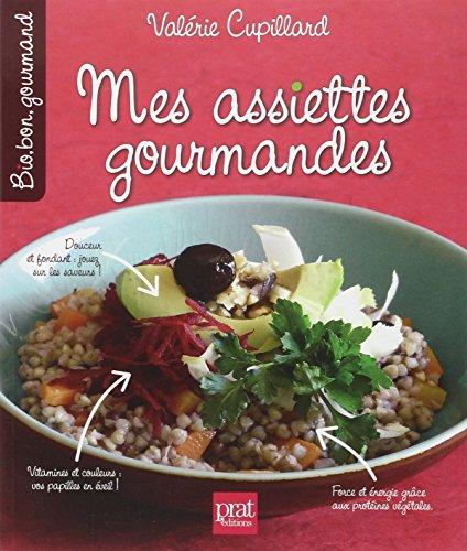 9782809503012: Mes assiettes gourmandes (Bio, bon, gourmand)
