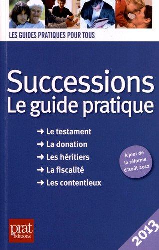 9782809504026: Successions 2013 : Le guide pratique