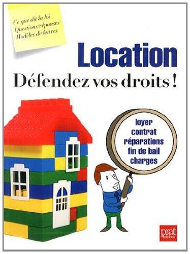 Location, défendez vos droits !: Agnès Chambraud, Isabelle