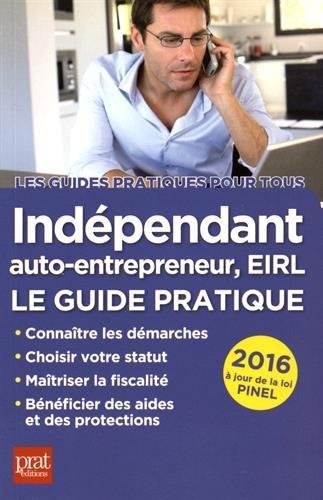 9782809508130: indépendant, auto-entrepreneur, EIRL (édition 2016)