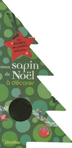 9782809604238: Mon sapin de Noël à décorer