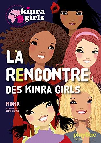 9782809646078: La Rencontre Des Kinra Girls (French Edition)