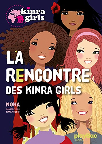 9782809646078: La Rencontre Des Kinra Girls (French Edition)
