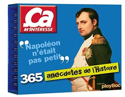 9782809648072: Calendrier - Ça m'intéresse, 365 anecdotes de l'histoire (P.BAC 365 CHEV.)