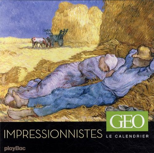 9782809649789: CALENDRIER GEO - LES IMPRESSIONNISTES