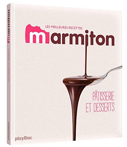 9782809649840: Pâtisseries et desserts - Les meilleures recettes de Marmiton: 1 (PBA.MARMIT.AUTR)